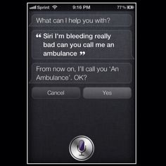 Siri isn't always the brightest! I hope you really aren't dying... Maybe you should reword the question!