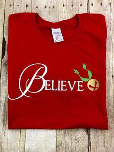 Believe Polar Express Themed Shirt Newest Items
