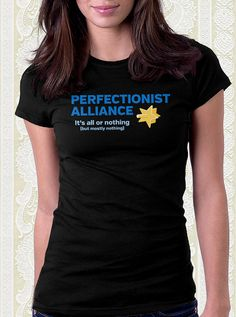 Perfectionist Alliance Funny Game Tshirt by FishbiscuitDesigns