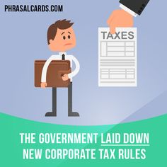 """""""Lay down"""" means """"to state officially what someone must do"""".  Examples: The government laid down new corporate tax rules.  #phrasalverb #phrasalverbs #phrasal #verb #verbs #phrase #phrases #expression #expressions #english #englishlanguage #learnenglish #studyenglish #language #vocabulary #dictionary #grammar #efl #esl #tesl #tefl #toefl #ielts #toeic #englishlearning #vocab #wordoftheday #phraseoftheday"""