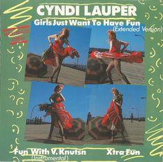 Cyndi Lauper ‎– Girls Just Want To Have Fun - 1983