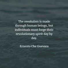 54 Famous quotes and sayings by Che Guevara. Here are the best Che Guevara quotes that you can read to learn more about his ideas and belief. Famous Quotes, Best Quotes, Che Guevara Quotes, Ernesto Che, Guerrilla, Revolutionaries, Inspirational Quotes, Positivity, Sayings