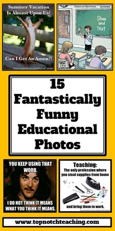 Feel like a pick me up, then come and have a look at 15 very funny educational photos. http://topnotchteaching.com/reviews/funny-photos/