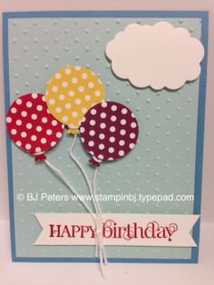 """Balloons - just make me happy!    See how to make this cute balloons with the """"feet"""".   Quick Tutorial on my blog.  http://stampinbj.typepad.com/weblog/2014/04/cuz-balloons-make-me-happy.html  BJ Peters"""