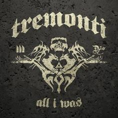 All I was (CD) by Tremonti