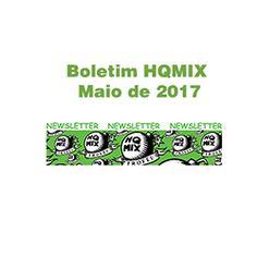 VISUAL ARTV: VISUAL ARTV - Boletim HQMIX - Maio de 2017