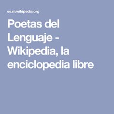 Poetas del Lenguaje - Wikipedia, la enciclopedia libre