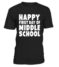 """# Happy First Day Of Middle School School T Shirt For Student .  Special Offer, not available in shops      Comes in a variety of styles and colours      Buy yours now before it is too late!      Secured payment via Visa / Mastercard / Amex / PayPal      How to place an order            Choose the model from the drop-down menu      Click on """"Buy it now""""      Choose the size and the quantity      Add your delivery address and bank details      And that's it!      Tags: Great Shirt For New…"""