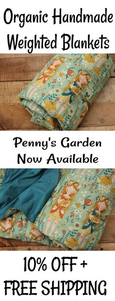 Organic + Handmade Weighted Blankets for Children + Adults!