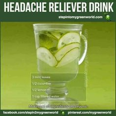 Headache reliever drink Headache relief 2 Glasses of water usually help. Healthy Drinks, Get Healthy, Healthy Tips, Healthy Choices, Healthy Recipes, Diet Drinks, Headache Remedies, Headache Relief, Migraine Remedy