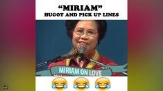 Throwback: Mga Pick Up Lines at Hugot ni Dating Senator Miriam Defensor . Hugot Quotes, Pick Up Lines, Pinoy, Good Vibes, Dating, Youtube, Pickup Lines, Quotes, Youtubers