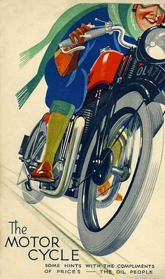 """""""The Motor Cycle""""….very late Look for the grammatical error. Bike Poster, Motorcycle Posters, Motorcycle Art, Bike Art, Motorcycle Birthday, Art Deco Posters, Car Posters, Racing Motorcycles, Vintage Motorcycles"""