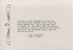 John Steinbeck Quote Made on Typewriter  Art Quote Wall Art -A kind of light spread out from her. And everything changed color... by FlightOfFancyPrints on Etsy
