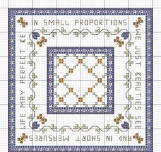 This pattern was one of my earliest designs.The quotecomes from Ben Jonson...   It is not growing like a tree  In bulk doth make man bette...