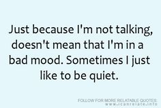 And sometimes I AM in a bad mood. In which case repeatedly asking me if I'm in a bad mood is a Very Bad Idea. Great Quotes, Quotes To Live By, Me Quotes, Funny Quotes, Inspirational Quotes, Quotable Quotes, Mal Humor, Bad Mood, Inspire Me