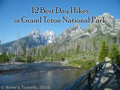 Check out 12 of the best day hikes in Grand Teton National Park and vicinity, including lake hikes, mountain hikes, canyon hikes, and more