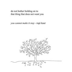 no matter how badly we want things, sometimes things are not meant to be and we have to accept that.