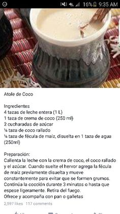 Atole de coco Add one cinnamon stick to ingredients Mexican Drinks, Mexican Dishes, Mexican Food Recipes, Dessert Recipes, Mexican Snacks, Easy Desserts, Atole Recipe, Yummy Drinks, Yummy Food