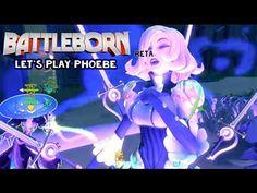 BattleBorn BETA : Let's play Phoebe Very cute Full Match - YouTube
