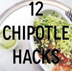12 Chipotle Hacks