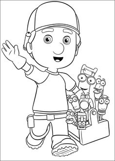 Handy Manny. I color these cartoon characters and put them on cards I send to my grandchildren.