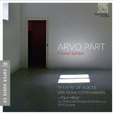 Arvo Part: Creator Spiritus (Theatre of Voices/Ars Nova Copenhagen/Hillier)