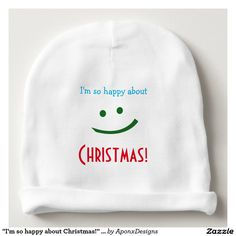 """Shop """"I'm so happy about Christmas!"""" Baby Beanie created by AponxDesignsAnnex. Christmas Baby, Christmas Gifts, Baby Beanie Hats, Best Baby Gifts, Personalized Baby Gifts, Top Gifts, Toddler Fashion, Kids Shirts, Gift Guide"""