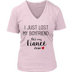 Engagement Shirt - I Just Lost My Boyfriend. He's my Fiancé Now Bride Shirts, Wedding Shirts, Wedding Stuff, Wedding Ideas, Dog Engagement Pictures, Engagement Quotes, Fiance Quotes, Photos With Dog