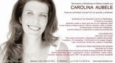 Seminarios con Carolina Aubele. Para más información www.maisonaubele.com o info@maisonaubele.com