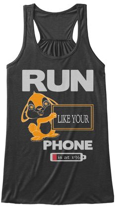 Run Like Your Phone   Is At 1% Dark Grey Heather T-Shirt Front