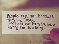 don't be afraid to cry