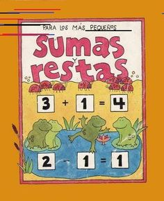 TE CUENTO UN CUENTO: Sumas y Restas para los más pequeños Pre Kindergarten, Teacher Resources, Diy And Crafts, Classroom, Album, Teaching, Math, School, Books