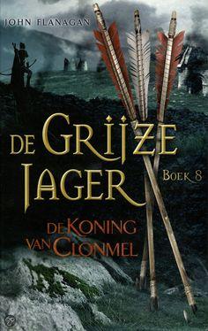 5/52/16 De koning van Clonmel -  deel 8 van De Grijze Jager - John Flanagan