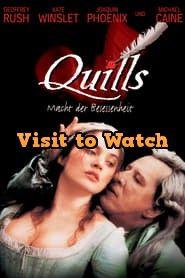 Hd Quills Macht Der Besessenheit 2001 Ganzer Film Deutsch Movies Online Streaming Top Movies