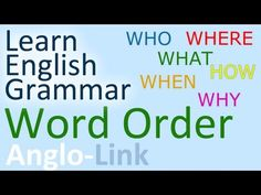 Word Order / Sentence Structure - English Grammar Lesson (Part English Talk, Learn English Grammar, English Lessons, Teaching English, English Class, English Language, Language Arts, English Sentence Structure, Adverbial Phrases