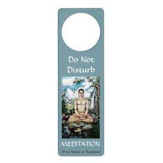 Do not disturb meditation w/ Buddha picture Door Hangers