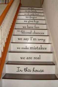 """Stair stencils """"In this house we are real..."""""""