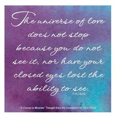 The Universe of Love does not stop...