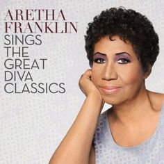 Ascolta Aretha Franklin Sings The Great Diva Classics in Streaming * http://voiceofsoul.it/aretha-franklin-sings-the-great-diva-classics/