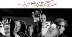The Bears are my favorite Pop Music Band
