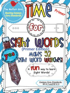 The Moffatt Girls: Time for Sight Words....Watches!! Guess what I will be purchasing for the new school year?! This is such a cute idea!!