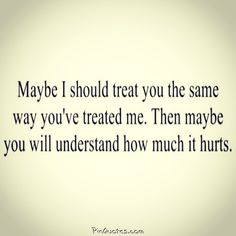 Quotes hurt feelings truths words 24 new ideas Hurt Quotes, Sad Quotes, Great Quotes, Quotes To Live By, Love Quotes, Inspirational Quotes, Quotes About Being Hurt, Super Quotes, Quotes About Feeling Used