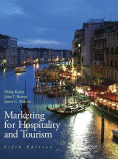 Marketing  Hospitality & Tourism (5th Edition) by Philip R Kotler