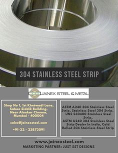 We are exporters & manufacturers of 304 Stainless Steel Strips, AISI 304 Stainless Steel Strips, UNS SS 304 Strips Manufacturers, Suppliers at low rates from Mumbai, India. Stainless Steel Strip, Electronic Appliances, Cold Rolled, Metal Shop, Steel Metal, Mumbai, China, India