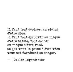 Gilles Legardinier Plus - Olivia S. Some Quotes, Couple Quotes, Daily Quotes, Words Quotes, Best Quotes, The Words, Pretty Words, Beautiful Words, Osho