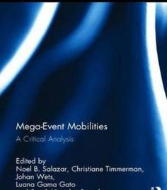 Mega-Event Mobilities: A Critical Analysis (Routledge Critical Studies In Urbanism And The City) PDF