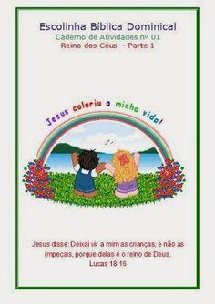 No Caminho Certo: O REINO DOS CÉUS PARTE 1 - EBD INFANTIL