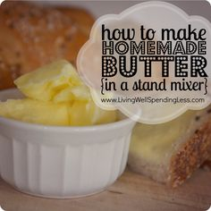 How to make homemade butter in a stand mixer--this is seriously the easiest thing ever!  Who knew!  And it makes buttermilk too! #homemade #butter #buttermilk #recipe