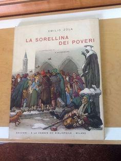 La sorellina dei poveri Emilio Zola illustrazioni di Vittorio Accornero