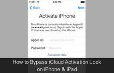How to Bypass iCloud Activation Lock on iPhone and iPad